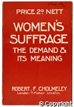 Women's Suffrage: The Demand and its Meaning